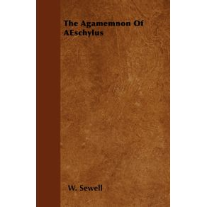 The-Agamemnon-Of-AEschylus