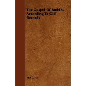The-Gospel-Of-Buddha-According-To-Old-Records
