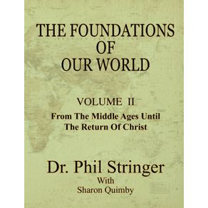 The-Foundations-of-Our-World-Volume-II