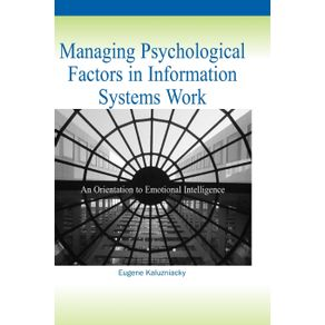 Managing-Psychological-Factors-in-Information-Systems-Work