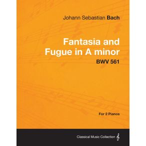 Fantasia-and-Fugue-in-A-minor---BWV-561---For-2-Pianos