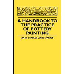 A-Handbook-To-The-Practice-Of-Pottery-Painting