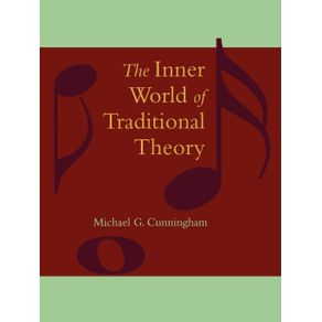 The-Inner-World-of-Traditional-Theory