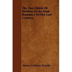 The-Two-Chiefs-of-Dunboy-or-an-Irish-Romance-of-the-Last-Century