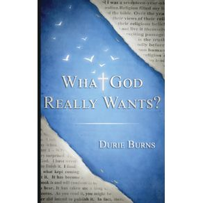 What-God-Really-Wants-