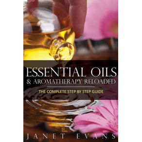 Essential-Oils---Aromatherapy-Reloaded