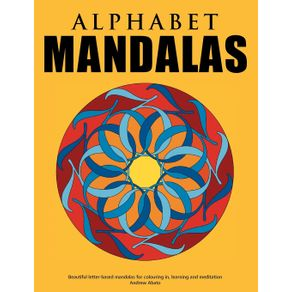 Alphabet-Mandalas---Beautiful-letter-based-mandalas-for-colouring-in-learning-and-meditation