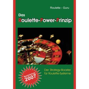 Das-Roulette-Power-Prinzip