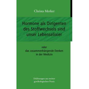 Hormone-als-Dirigenten-des-Stoffwechsels-sind-unser-Lebenselixier