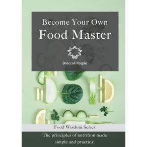 Become-Your-Own-Food-Master