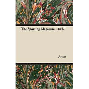 The-Sporting-Magazine---1847