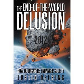 The-End-Of-The-World-Delusion