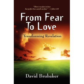 FROM-FEAR-TO-LOVE