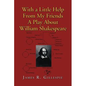 With-a-Little-Help-from-My-Friends-a-Play-about-William-Shakespeare