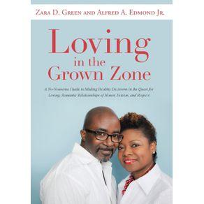 Loving-in-the-Grown-Zone