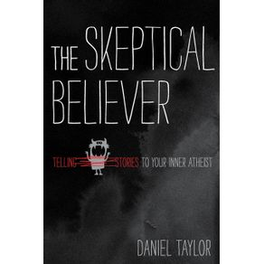 The-Skeptical-Believer