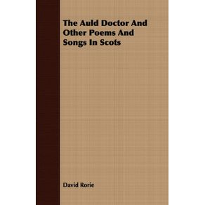 The-Auld-Doctor-And-Other-Poems-And-Songs-In-Scots