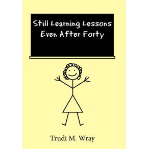 Still-Learning-Lessons-Even-After-Forty