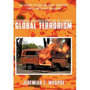 Diagnosis-and-Prescription-To-Combat-Global-Terrorism
