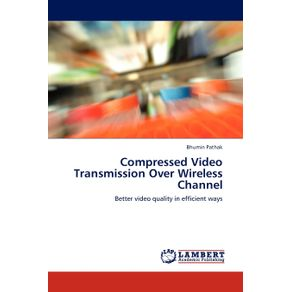 Compressed-Video-Transmission-Over-Wireless-Channel