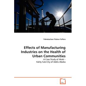 Effects-of-Manufacturing-Industries-on-the-Health-of-Urban-Communities