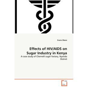 Effects-of-HIV-AIDS-on-Sugar-Industry-in-Kenya