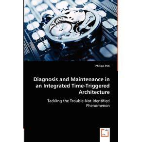 Diagnosis-and-Maintenance-in-an-Integrated-Time-Triggered-Architecture