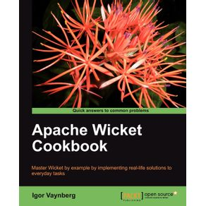 Apache-Wicket-Cookbook