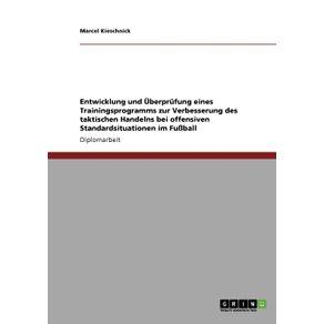 Entwicklung-und-Uberprufung--eines-Trainingsprogramms-zur-Verbesserung-des-taktischen-Handelns-bei-offensiven-Standardsituationen-im-Fu-ball