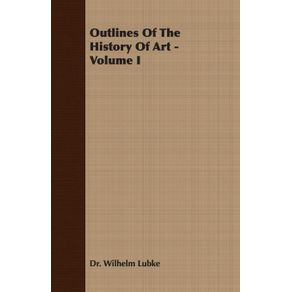 Outlines-of-the-History-of-Art---Volume-I