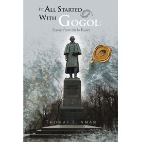 It-All-Started-with-Gogol