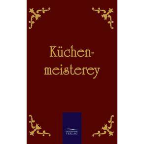 Kuchenmeisterey