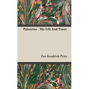 Palestrina---His-Life-And-Times