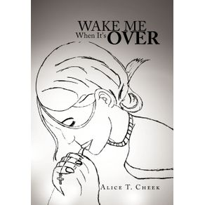 Wake-Me-When-Its-Over