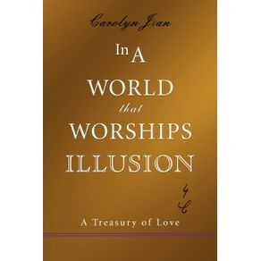 In-a-World-That-Worships-Illusion