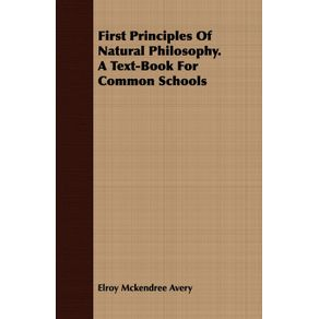 First-Principles-Of-Natural-Philosophy.-A-Text-Book-For-Common-Schools