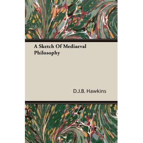 A-Sketch-Of-Mediaeval-Philosophy