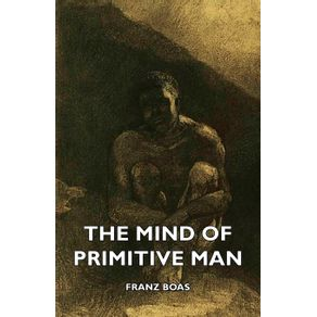 The-Mind-of-Primitive-Man