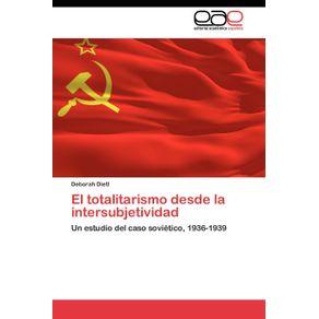 El-totalitarismo-desde-la-intersubjetividad
