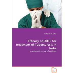 Efficacy-of-DOTS-for-treatment-of-Tuberculosis-in-India