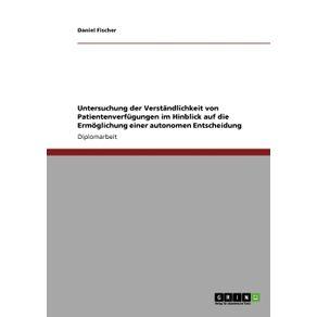 Untersuchung-der-Verstandlichkeit-von-Patientenverfugungen-im-Hinblick-auf-die-Ermoglichung-einer-autonomen-Entscheidung