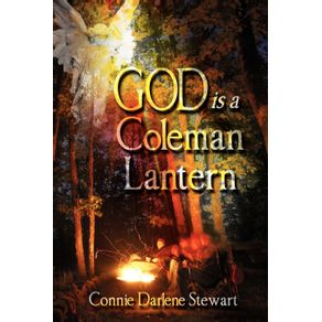 God-Is-a-Coleman-Lantern