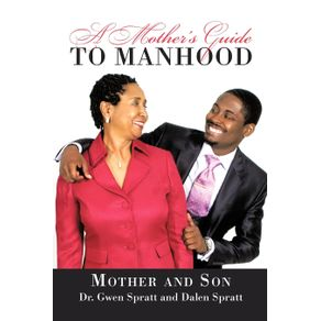 A-Mothers-Guide-to-Manhood