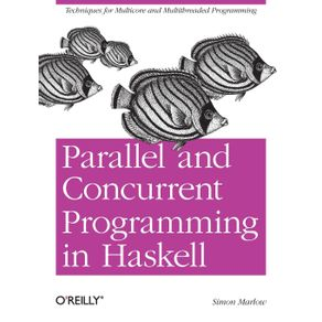 Parallel-and-Concurrent-Programming-in-Haskell