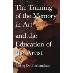 The-Training-of-the-Memory-in-Art-and-the-Education-of-the-Artist