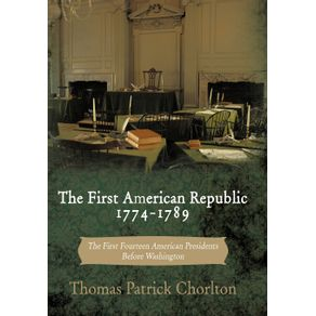 The-First-American-Republic-1774-1789