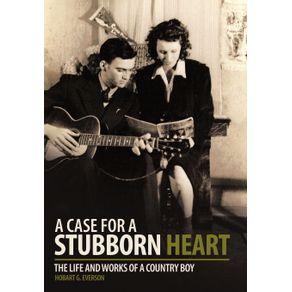 A-Case-for-a-Stubborn-Heart
