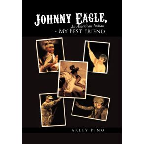 Johnny-Eagle-an-American-Indian---My-Best-Friend