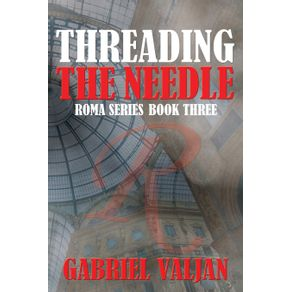 Threading-the-Needle