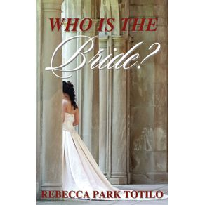 Who-Is-the-Bride-